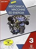 Nuovo meccanica. Macchine ed energia. Con e-book. Con espansione online. Per le Scuole superiori: 3