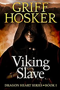 Viking Slave (Dragonheart Book 1)