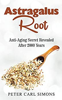 Astragalus root anti aging