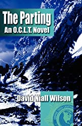 The Parting: An O.C.L.T. Novel by David Niall Wilson (2012-03-30)