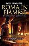 Roma in fiamme (Il destino dellimperatore Vol. 8) (Italian Edition)