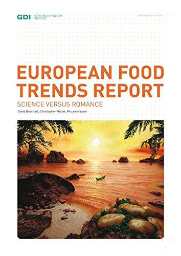 European Food Trends Report: Science versus Romance (GDI-Studie) European Food