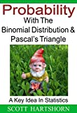 What Is The Binomial Distribution?   The binomial distribution is one of the key ideas in statistics.  It calculates the probability of getting a certain number of an outcome, for instance you can use it to calculate the probability of rolling fiv...