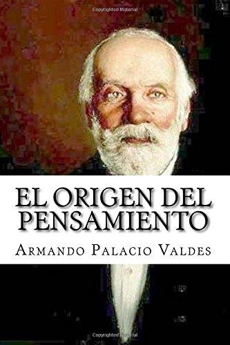 El origen del pensamiento por Armando Palacio Valdes