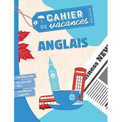 Cahier de vacances pour adultes 2019 - Anglais
