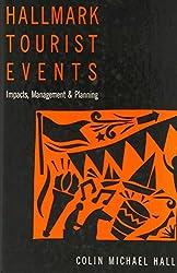 Hallmark Tourist Events: Impacts, Management and Planning