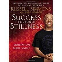 { { [ SUCCESS THROUGH STILLNESS: MEDITATION MADE SIMPLE ] By Simmons, Russell ( Author ) Mar - 2014 [ Hardcover ]