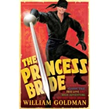 The Princess Bride by William Goldman (2008-08-04)