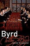 Byrd (Master Musicians Series)