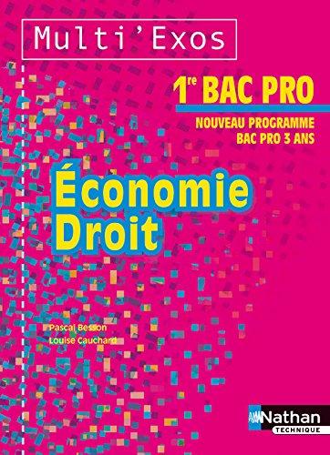 Economie et Droit 1re Bac Pro par Louise Cauchard, Pascal Besson