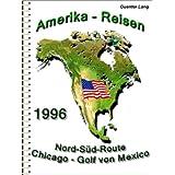 """USA - Nord-Süd """"Von den Großen Seen zum Golf von Mexico"""" (Amerika 1996)"""