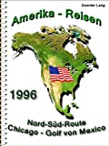USA - Nord-Süd Illinois-Indiana-Ohio-W.Virginia-N.u.S.Carolina-Florida-Alabama-Tennessee-Kentucky (Amerika 1996)