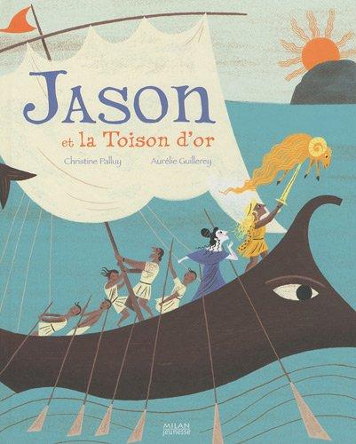 Jason et la Toison d'or par Christine Palluy