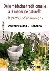 De la médecine traditionnelle à la médecine naturelle : Le parcours d'un médecin