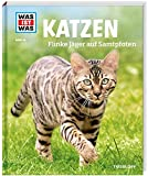 WAS IST WAS Band 59 Katzen. Flinke Jäger auf Samtpfoten (WAS IST WAS Sachbuch,...
