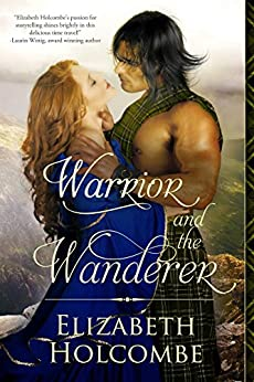Warrior and the Wanderer by [Holcombe, Elizabeth]