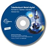 Tabellenbuch Metall digital - Formeln & Tabellen interaktiv - Version 6.0. CD-ROM für Windows ab 98