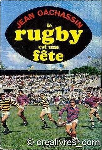 Livres Le rugby est une fête epub pdf