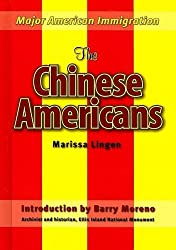 The Chinese Americans (Major American Immigration) by Marissa Lingen (2008-12-15)