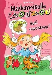 Mlle Zouzou - Tome 8 : Quel cauchemar!