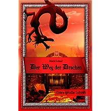 Der Weg der Drachen - Extra große Schrift