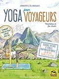 Yoga pour Voyageurs: Comment faire du yoga loin de chez soi ?