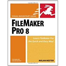 FileMaker Pro 8 for Windows & Macintosh by Nolan Hester (2006-06-23)