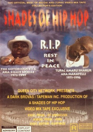 Shades of Hip Hop (R.I.P. Tupac and B.I.G.) by Tupac