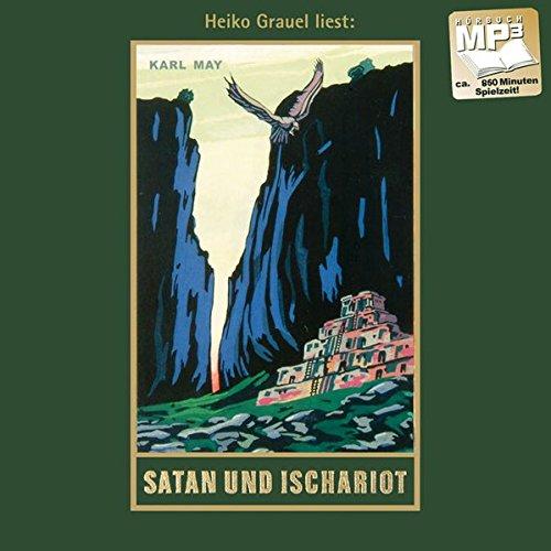 Satan und Ischariot: Satan und Ischariot III, mp3-Hörbuch, Band 22 der Gesammelten Werke