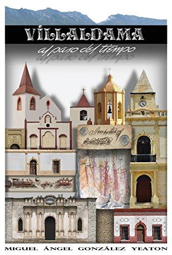 Villaldama Al Paso Del Tiempo por Miguel Ángel González Yeaton