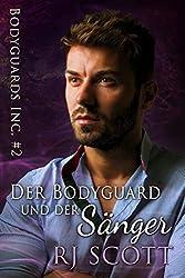 Der Bodyguard und der Sänger (Bodyguards Inc. 2)