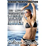 GENDER TRANSFORMATION: New Life: Swimsuit Model (Erotic Stories of MALE TO FEMALE transformation) Body Swap, Body Switch, Role Reversal Boxed Set by A ... 'You're Her' Photo Gallery (English Edition)