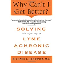Why Can't I Get Better? by Horowitz Richard (2014-01-17)