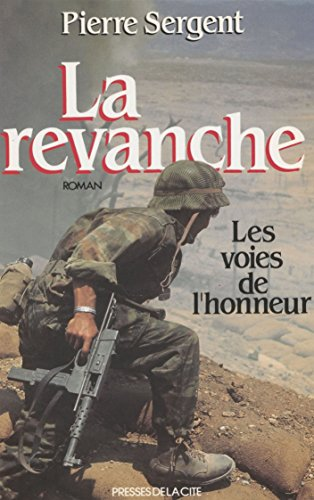 Les Voies de l'honneur (2): La Revanche
