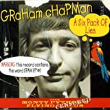 Six Pack of Lies by Graham Chapman