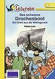 Das schwarze Drachenboot: Ein Krimi aus der Wikingerzeit (Leserabe - Schulausgabe in Broschur)