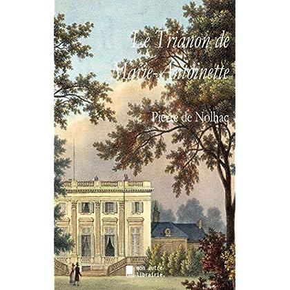 Le Trianon de Marie-Antoinette