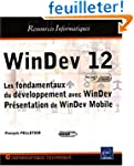 WinDev 12 (agr�� par PC SOFT) - Les f...