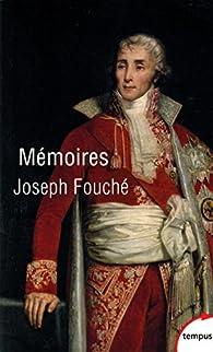 Mémoires par Joseph Fouché