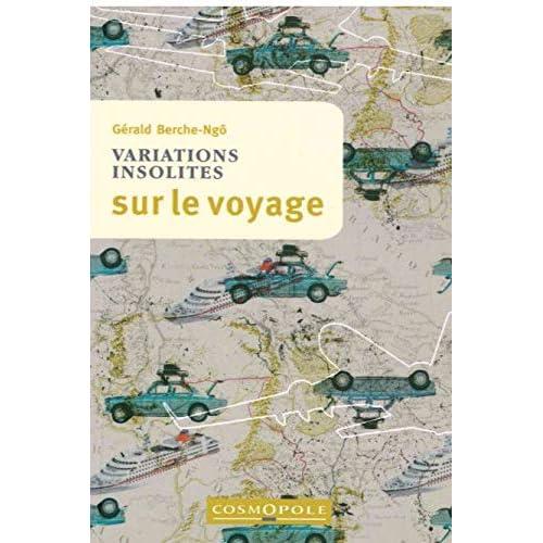 Variations Insolites sur le Voyage