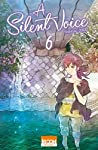 A Silent Voice Edition simple Tome 6