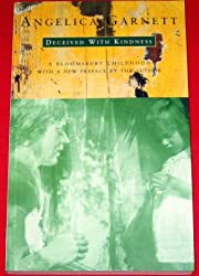 Deceived with Kindness: A Bloomsbury Childhood (Oxford Paperbacks)