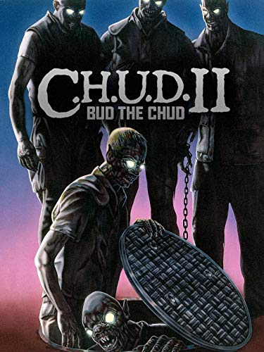 C.H.U.D. - Das Monster lebt (C.H.U.D. II: Bud the Chud) (Video C)