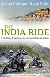 India Ride: Two Brothers, Two Motorcycles, One Incredible Adventure