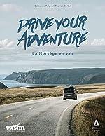 Drive your adventure - La Norvège en van de Clémence Polge