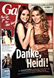 Gala Nr. 23, Mai 2007 - Danke Heidi - Das Supermodel ist ein echtes Mulit-Talent - Heidi Klumm und Barbara Meier die Siegerin ihrer Casting-Show - Heidi Klum (Red.)