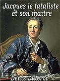 Telecharger Livres Jacques le Fataliste et Son Maitre (PDF,EPUB,MOBI) gratuits en Francaise