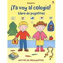 Ya Voy Al Colegio! Libro De Pegatinas