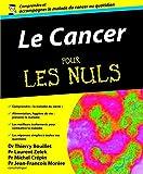 Le Cancer Pour les Nuls
