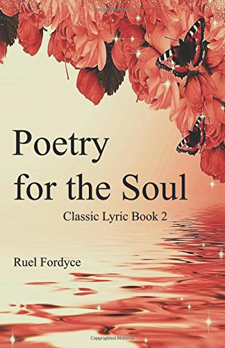 Poetry for the Soul: Classic Lyric Book 2